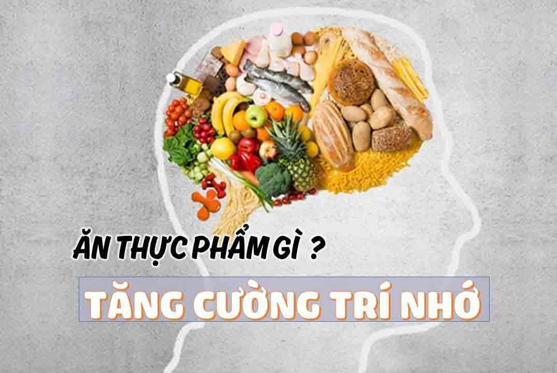 thực phẩm tăng cường trí nhớ